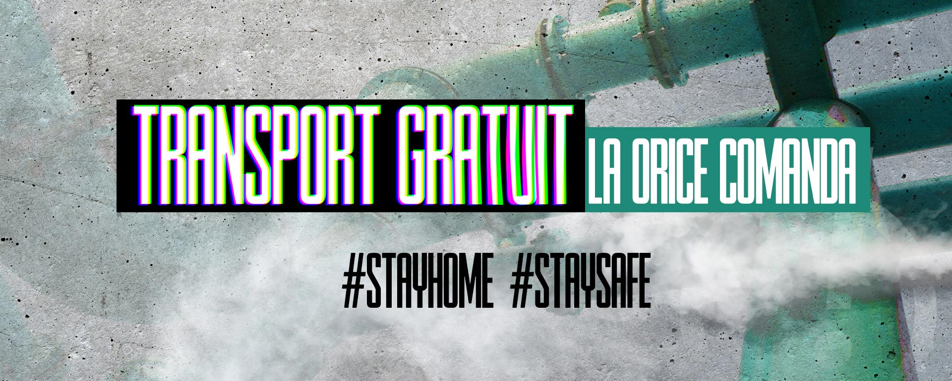 Transport Gratuit - #stayhome #staysafe